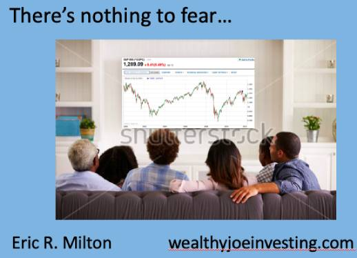 There's Nothing To Fear!