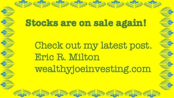 Stocks Are On Sale Again!