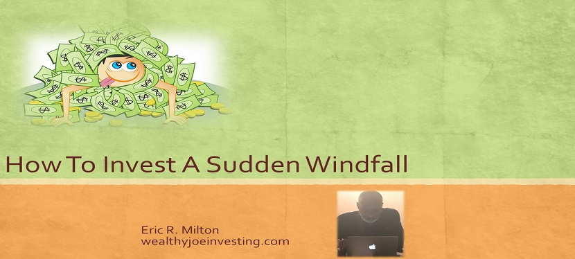 How To Invest A Sudden Windfall