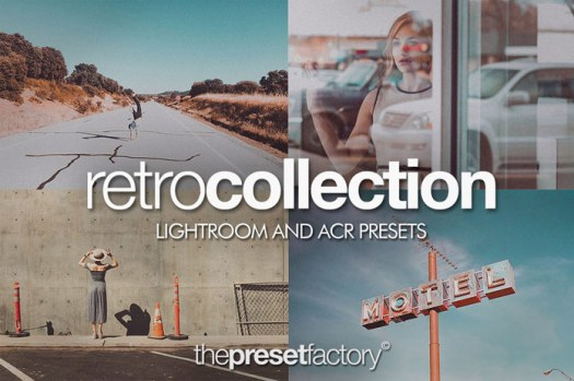 Retro Collection, a set of thirty presets for Adobe Lightroom and Adobe Camera Raw.