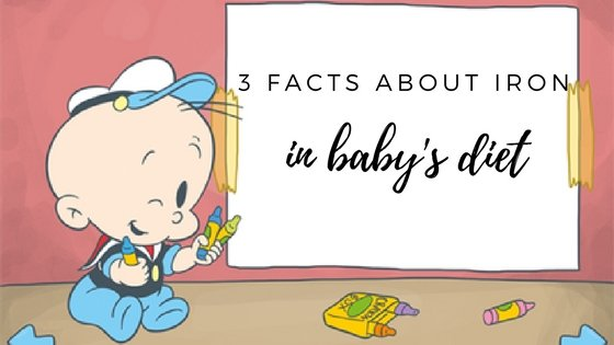 3 facts about iron in baby's diet