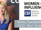 Women of Influence podcast: Rev1 Ventures' Kristy Campbell on pushing to be heard