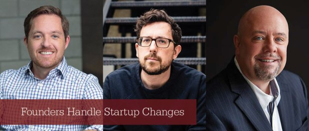 The Future is Now: How These Leaders Handled Startup Changes
