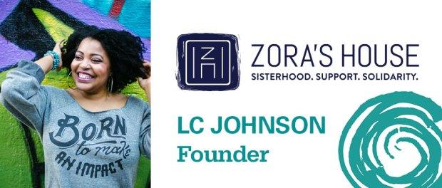 LC Johnson founder of Zora's House