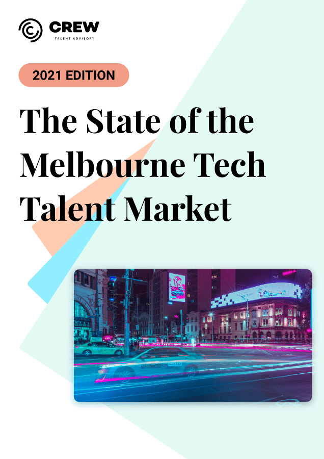 The State of the Melbourne Tech Talent Market Cover