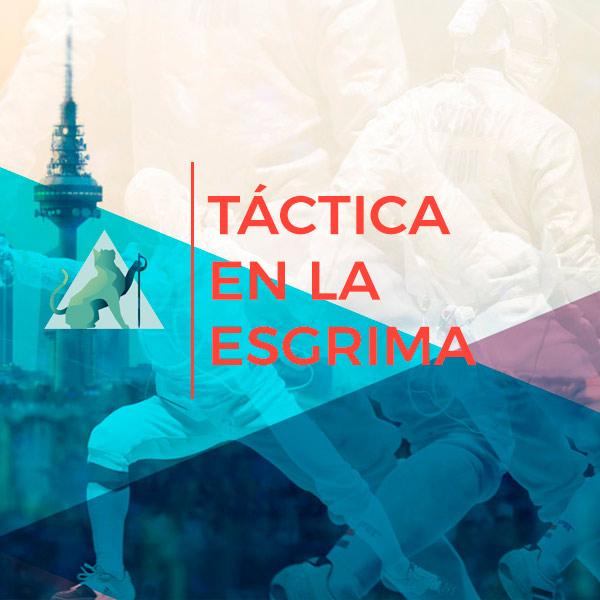 ESGRIMA – TÁCTICA. <br>Nuestra definición aplicada a la esgrima.