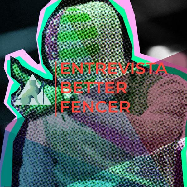 Entrevista Better Fencer