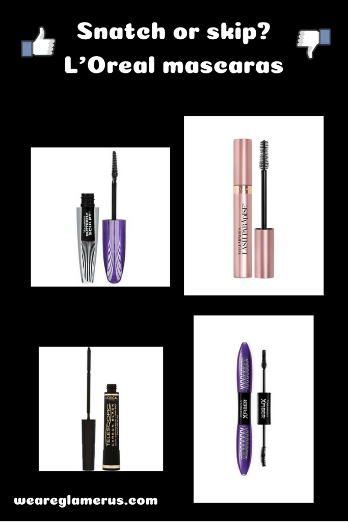Snatch or skip? L'Oreal Mascaras