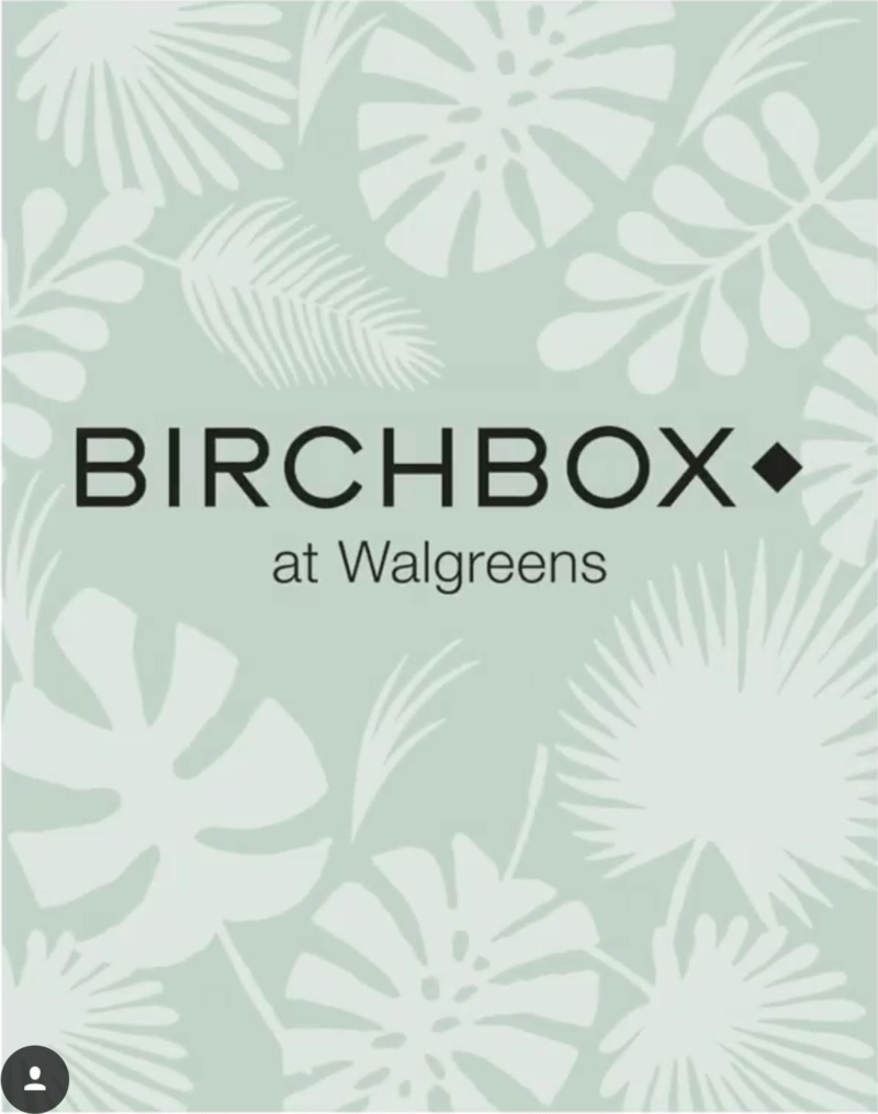 Birchbox is coming to Walgreens!