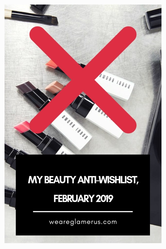 It's time for my beauty anti-wishlist, February edition! Wanna know which five products from newly released or soon-to-be-released launches that I'm passing on? Read this!