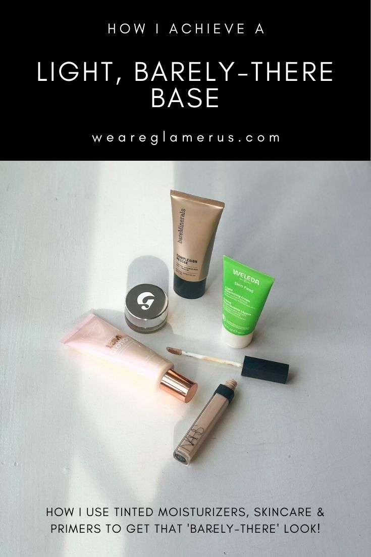 Check out my latest post on how I achieve a light, barely-there base using tinted moisturizers, and a mixture of skincare & primers!