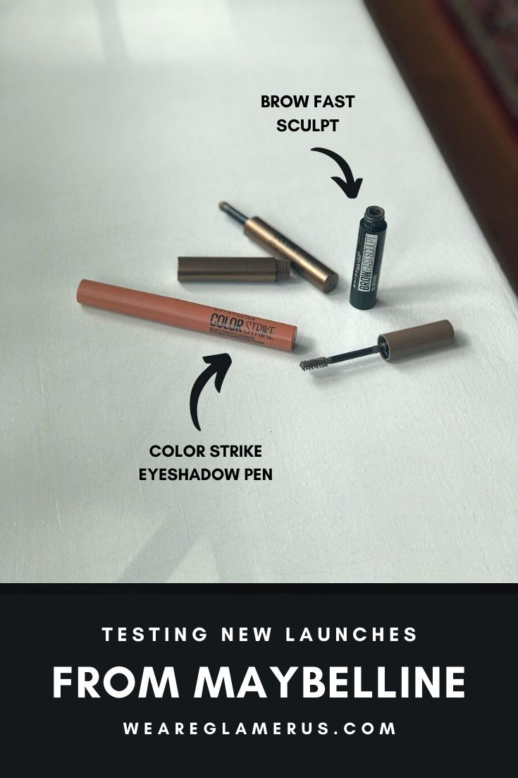In today's post I'm talking about some new launches from Maybelline including the Color Strike Eyeshadow Pen and the Brow Fast Sculpt!