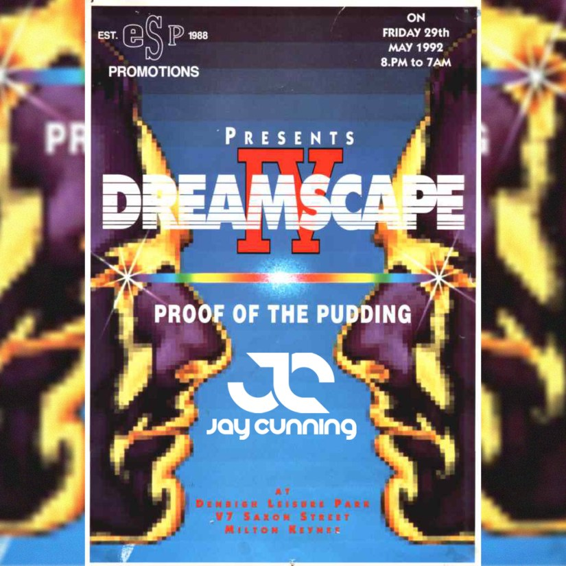 Jay Cunning Old Skool Hardcore Jungle Podcast = Dreamscape 04 tribute Show