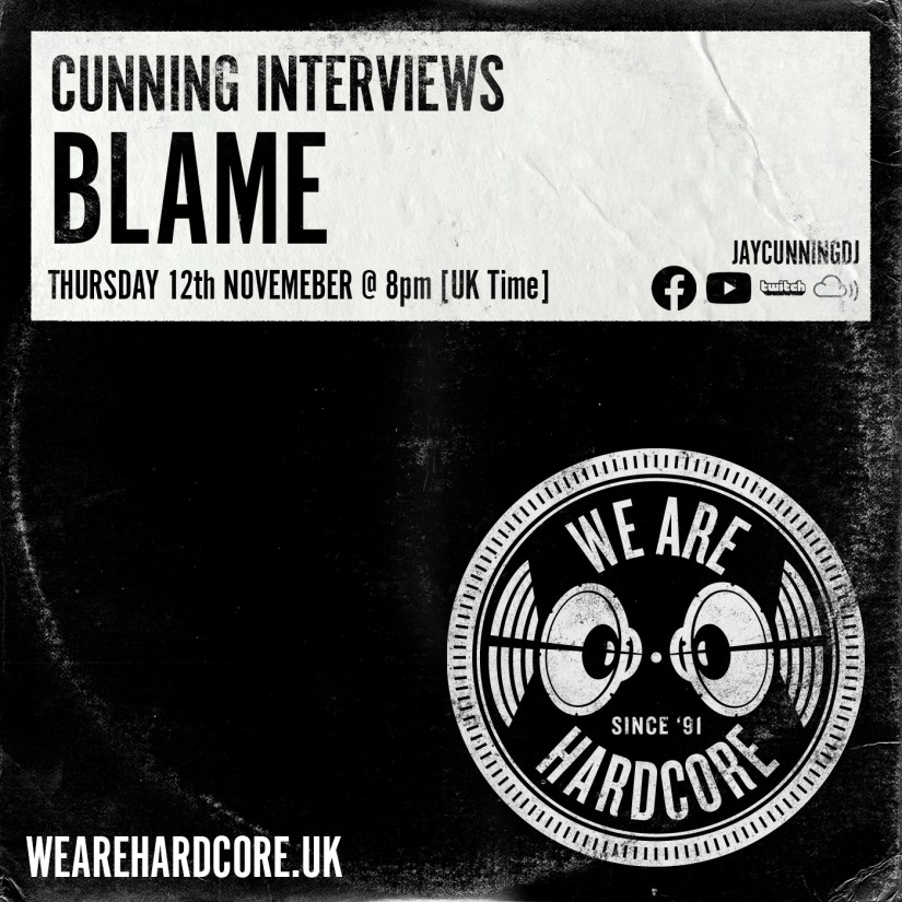 Cunning Interviews | BLAME | WE ARE HARDCORE