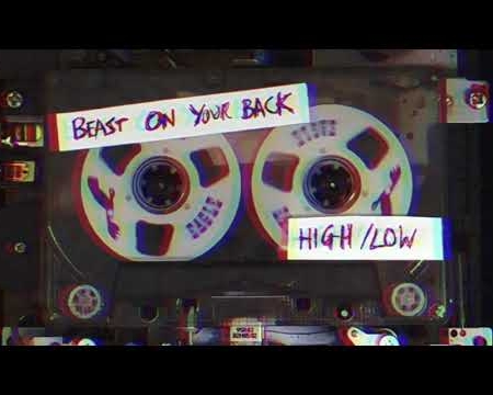 HIGH/LOW - Beast on your Back (Official Video)