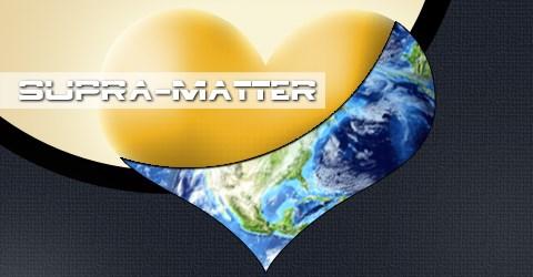 Supra-matter