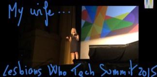 Lesbians Who Tech summit 2015