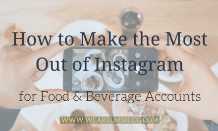 How to Make the Most Out of Instagram