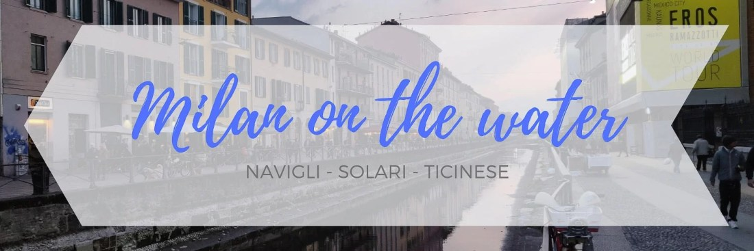 Itinerary about the Navigli area