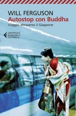 Libri sul Giappone: Autostop con Buddha di Will Ferguson