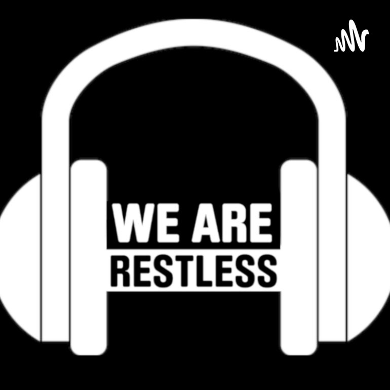 We Are Restless