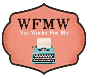 WFMW: Saying Yes to the Messiness of Motherhood
