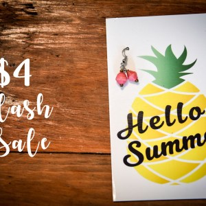 $4 {Summer Flash Sale}