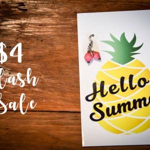 $4 {Summer Flash Sale}