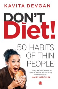 don't diet - kavita devgan