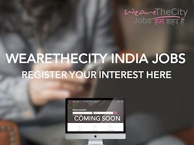 WeAreTheCity India Jobs - Register now