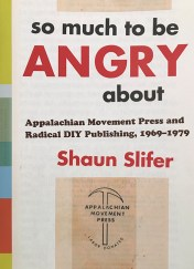 """Book cover for """"so much to be angry about"""" by Shaun Slifer."""