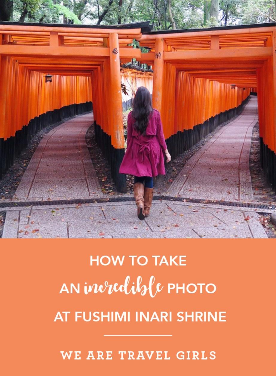 How To Take Great Photo At Fushimi Inari Shrine