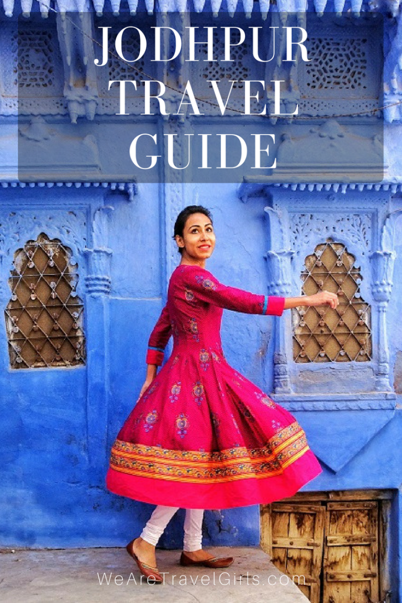 A GUIDE TO INDIA'S BLUE CITY OF JODHPUR