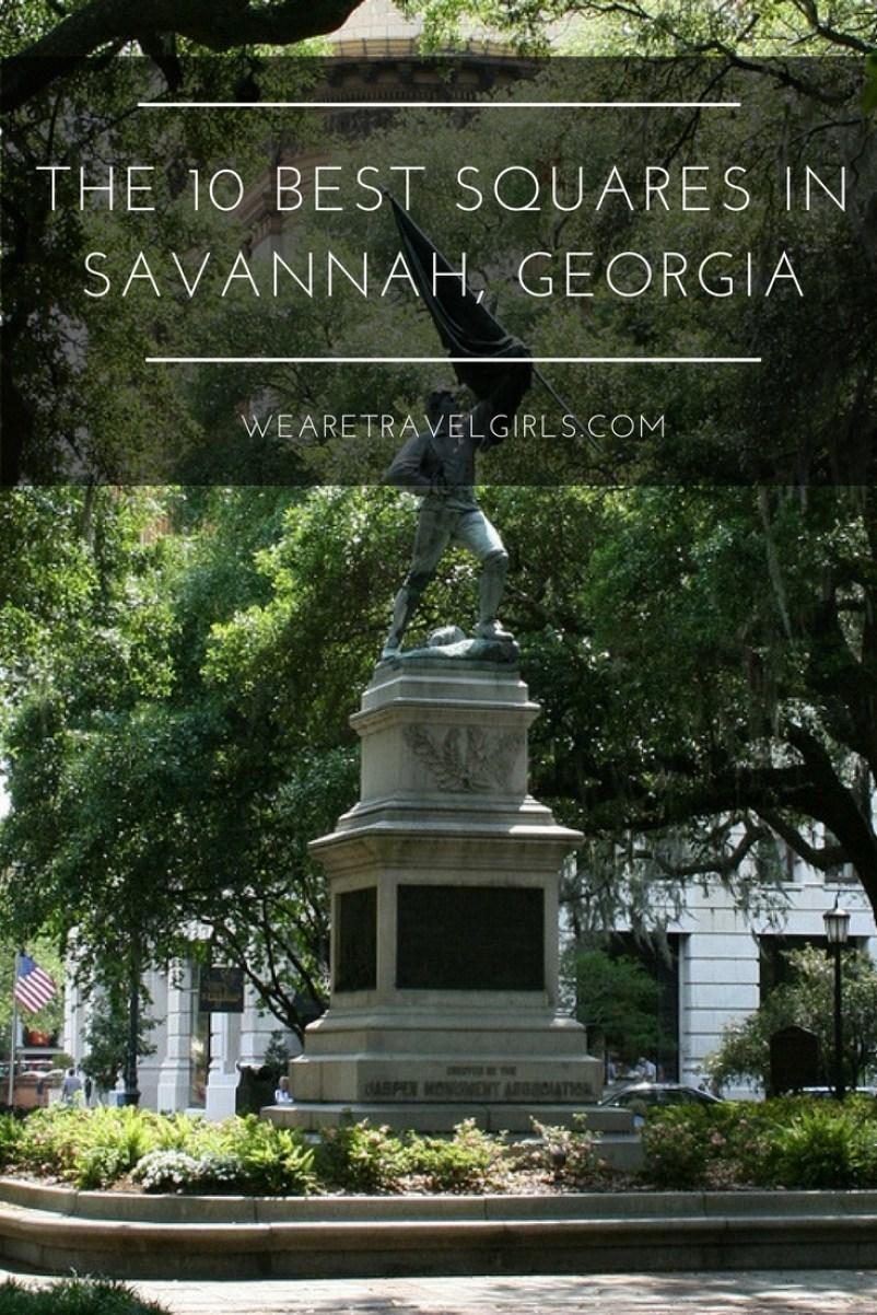 The 10 Best Squares In Savannah