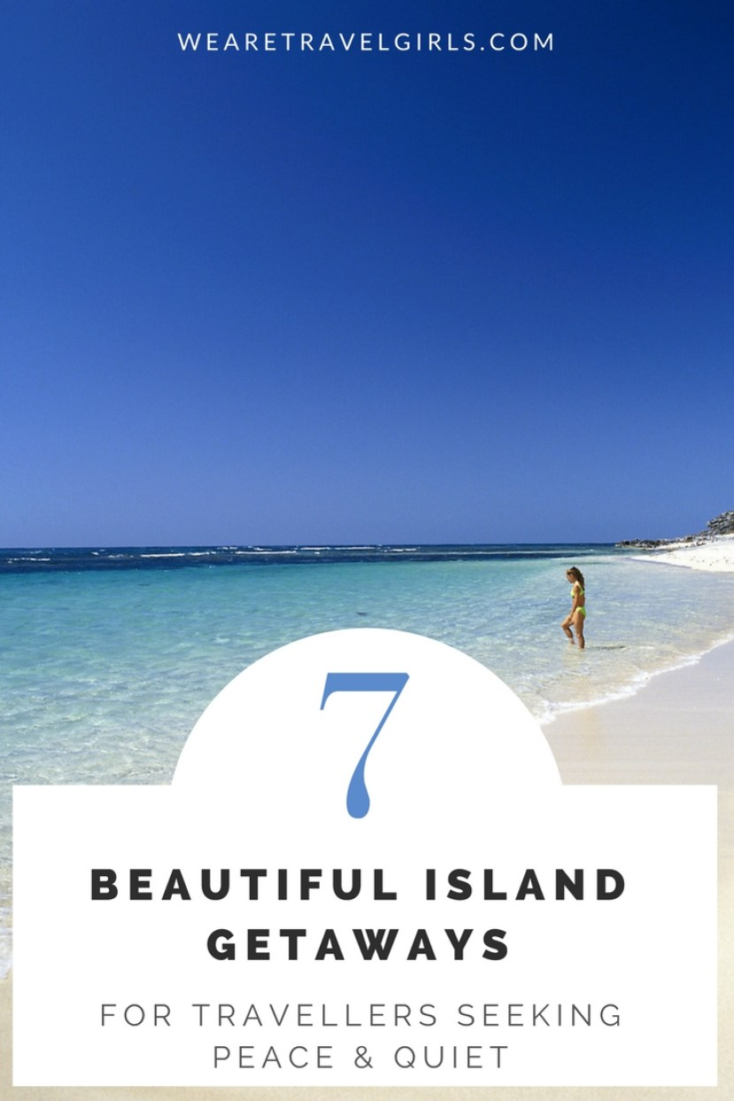 7 BEAUTIFUL ISLANDS TO VISIT IF YOU ARE SEEKING PEACE & QUIET