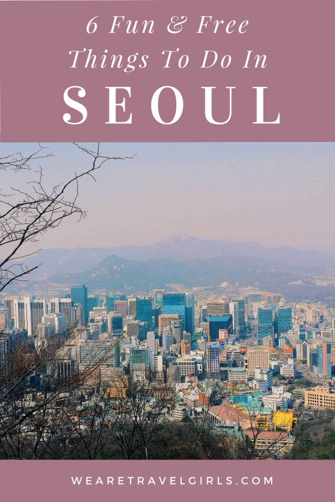 6 FREE THINGS TO DO IN SEOUL