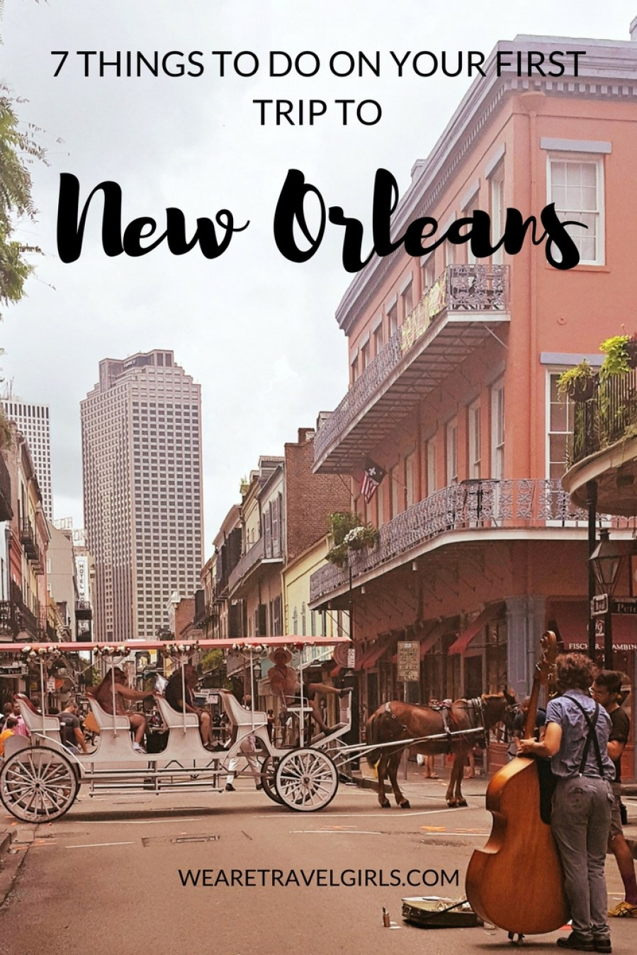 7 Things To Do On Your First Trip To New Orleans