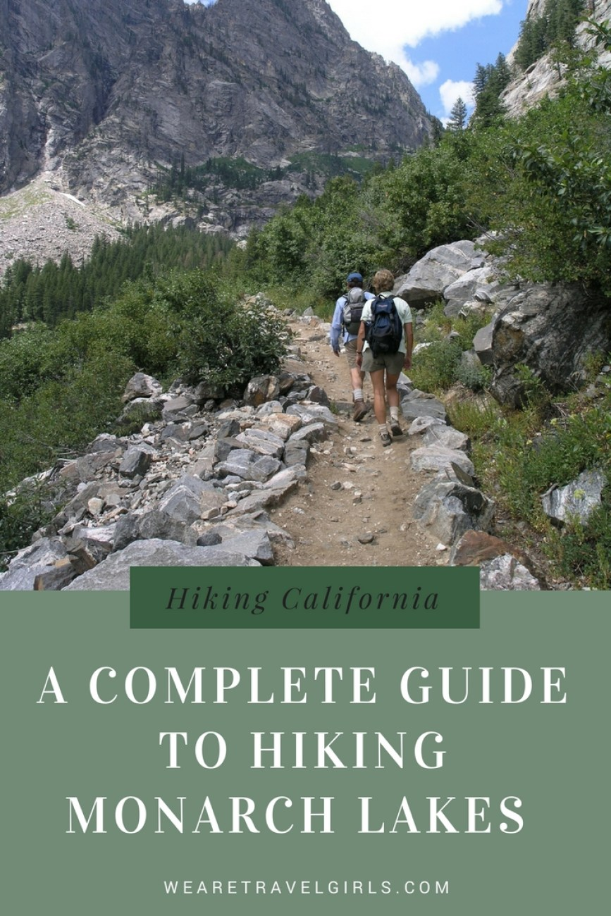 A complete guide to hiking Monarch Lakes, California
