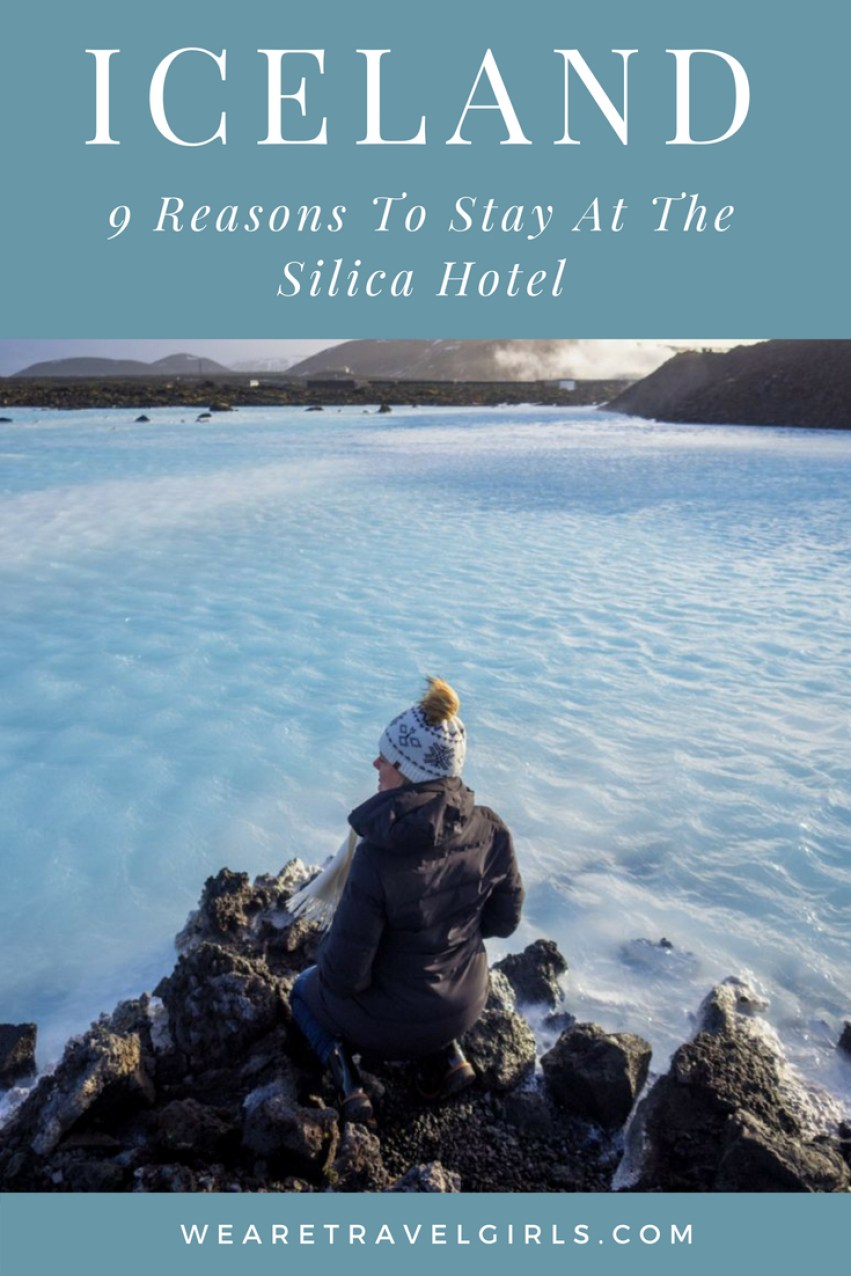 9 REASONS YOU SHOULD STAY AT THE SILICA HOTEL, ICELAND