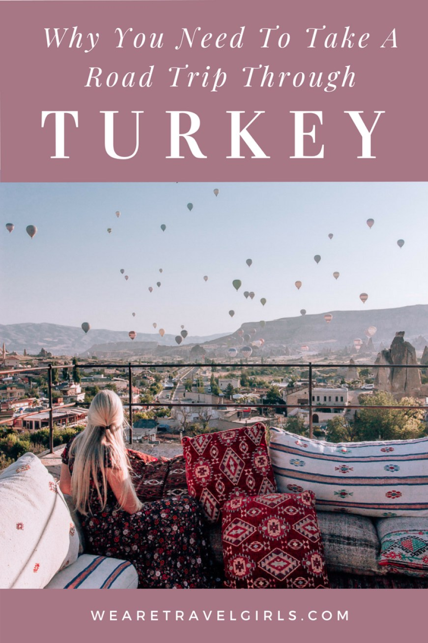 Why You Need to Take a Road Trip Through Turkey