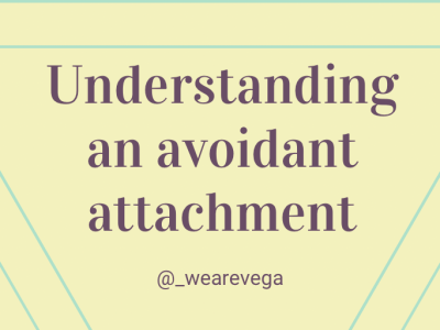 Understanding an avoidant attachment, in a graphic