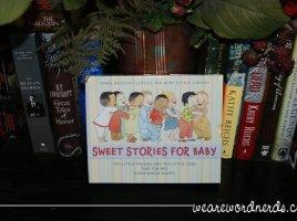 Sweet Stories for Baby | wearewordnerds.com