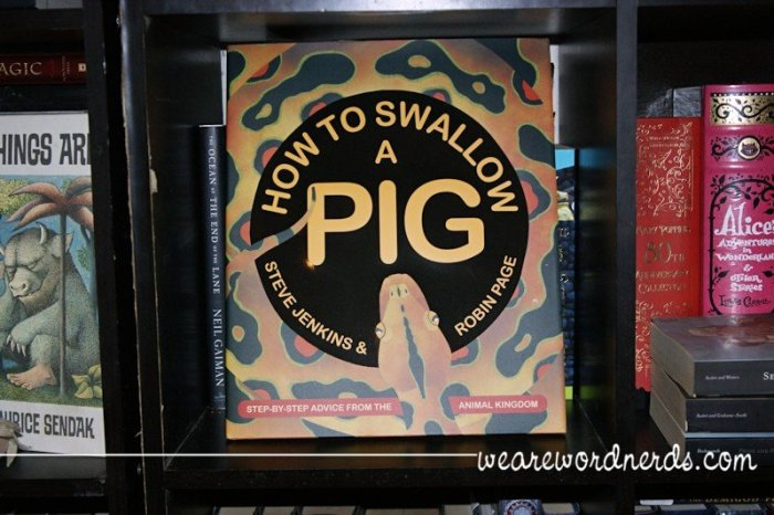 How to Swallow a Pig | wearewordnerds.com