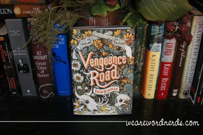 Vengence Road | wearewordnerds.com