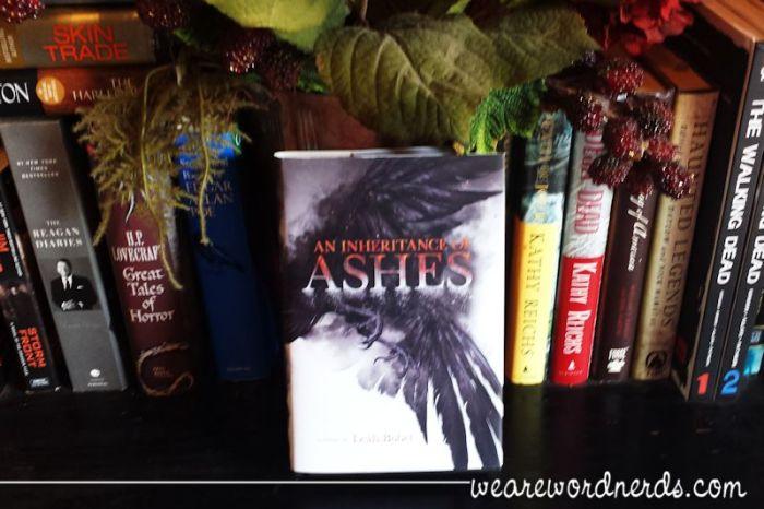 An Inheritance of Ashes by Leah Bobet | wearewordnerds.com