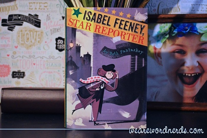 Isabel Feeney, Star Reporter by Beth Fantaskey