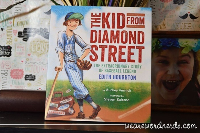 The Kid from Diamond Street: The Extraordinary Story of Baseball Legend Edith Houghton by Audrey Vernick