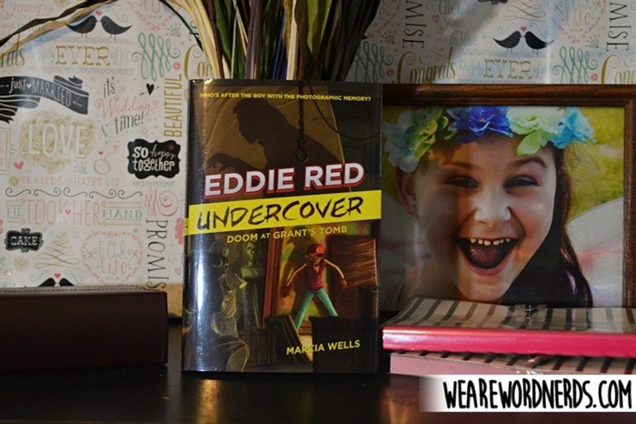Eddie Red Undercover: Doom at Grant's Tomb by Marcia Wells