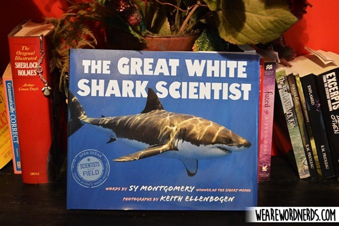 The Great White Shark Scientist (Scientists in the Field Series) by Sy Montgomery