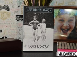 Looking Back: A Book of Memories by Lois Lowry